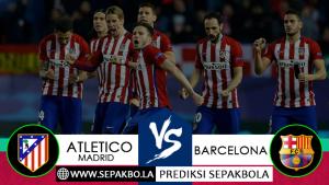 Prediksi Sepakbola Atletico Madrid vs Barcelona 25 November 2018
