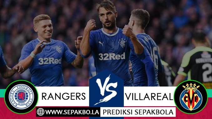 Prediksi Sepakbola Glasgow Rangers vs Villarreal 30 November 2018