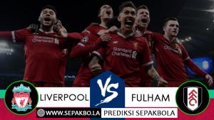 Prediksi Sepakbola Liverpool vs Fulham 11 November 2018