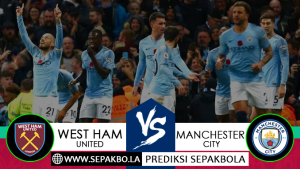 Prediksi Sepakbola West Ham United vs Manchester City 24 November 2018