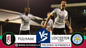 Prediksi Bola Fulham vs Leicester City 05 Desember 2018