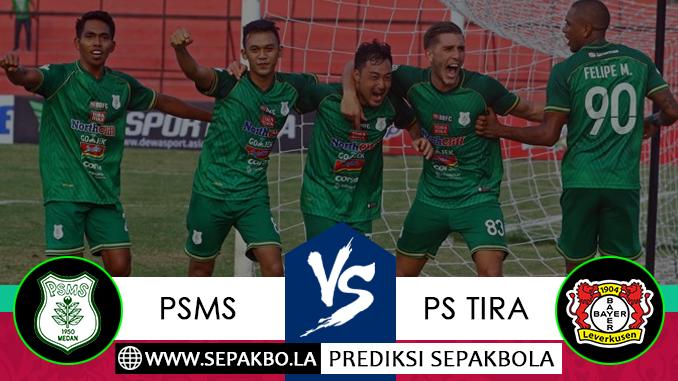 Prediksi Bola Liga Indonesia PSMS Medan vs PS Tira 05 Desember 2018