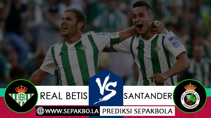 Prediksi Bola Real Betis vs Santander 07 Desember 2018